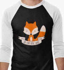 Oh For Fox Sake T-Shirt