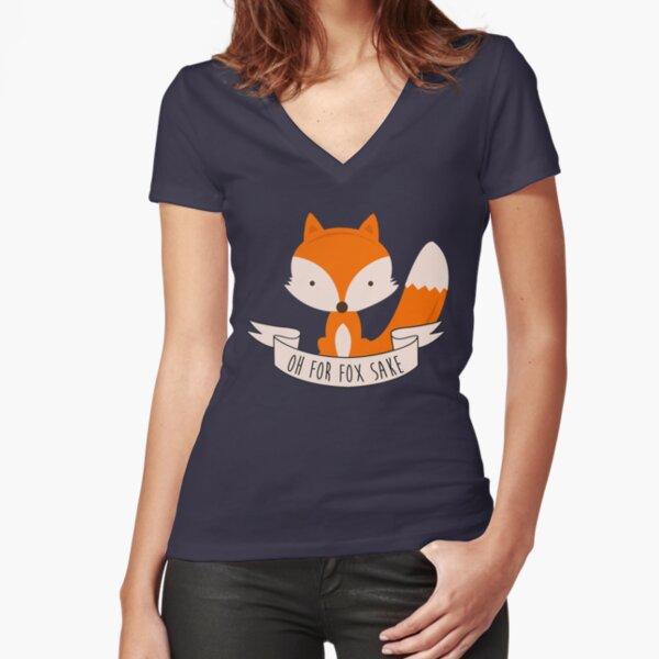 Oh For Fox Sake Fitted V-Neck T-Shirt