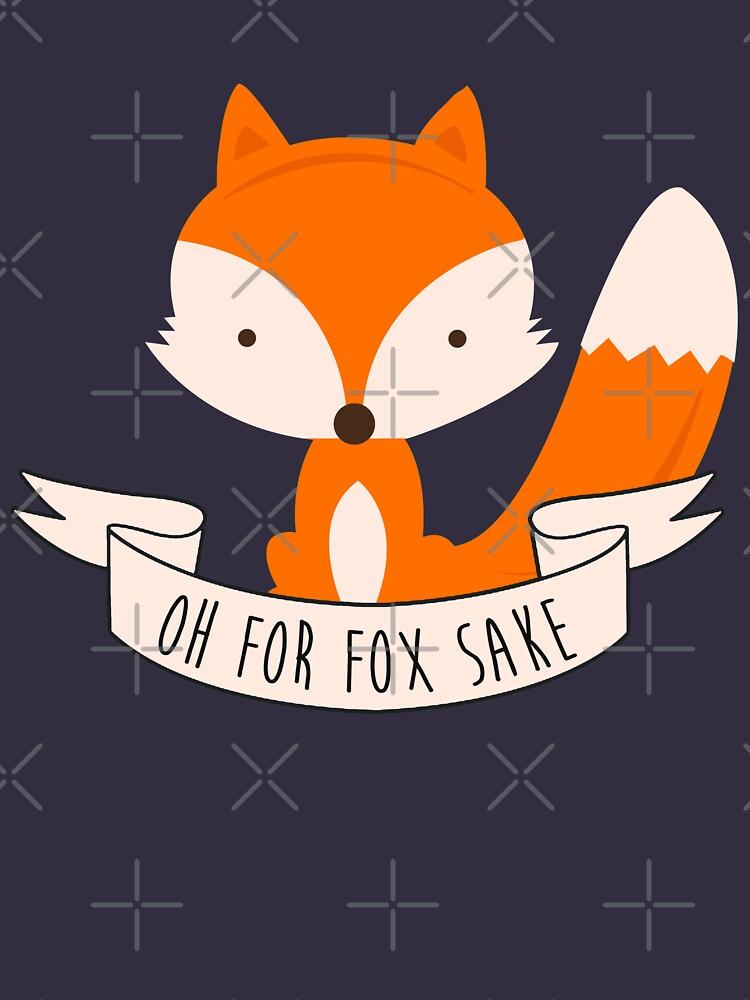 Oh For Fox Sake | Unisex T-Shirt