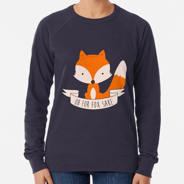 Oh For Fox Sake Lightweight Sweatshirt