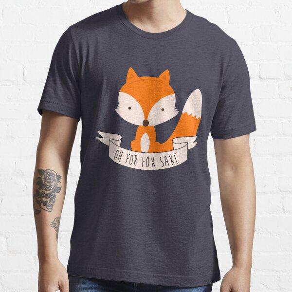 Oh por el amor de zorro Camiseta esencial