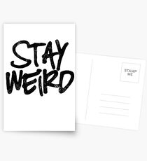Stay weird Postcards