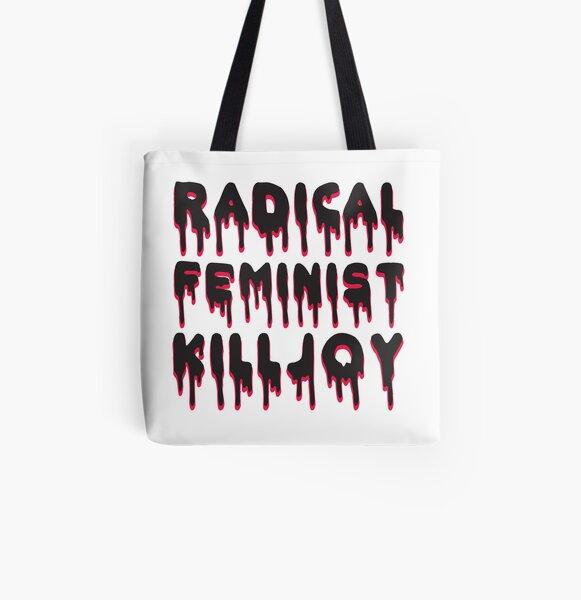 Radical Feminist Killjoy All Over Print Tote Bag