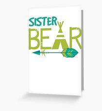 Sister Bear  Greeting Card