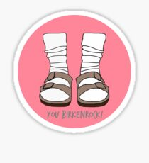 You Birkenrock Pink  Sticker