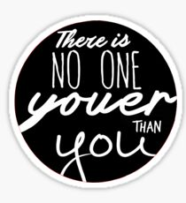 Dr Seuss - There Is No One Youer Than You Sticker