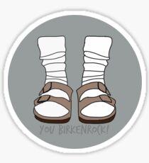 You Birkenrock Gray  Sticker