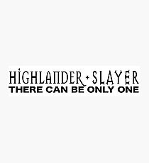 Highlander + Slayer crossover Photographic Print