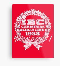 IBC Christmas Line Up- RED Metal Print