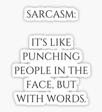 Sarcasm Quote Sticker