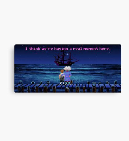 I Think We're Having A Real Moment Here Canvas Print