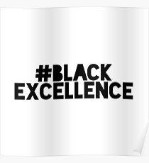schwarze Exzellenz Poster