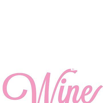 Ich laufe, weil ich Wein wirklich mag von TheFlying6