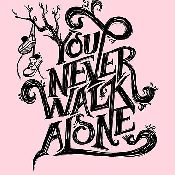 You Never Walk Alone - BTS - Black Text (on Pink) by Dandimator