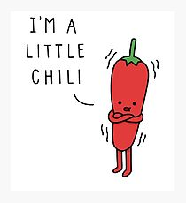i'm little chilli Photographic Print