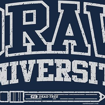 Draw University by nate-bear