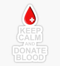 Keep Calm and Donate Blood Shirt Sticker