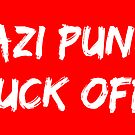 nazi punks fuck off by Donegal