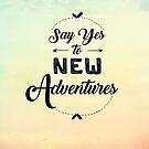 Sag Ja zu neuen Abenteuern von Caites