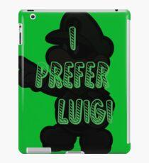 I prefer Luigi bros iPad Case/Skin