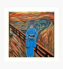 Mr. Meeseeks The Scream Art Print