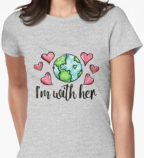 I'm with her mother earth day love Womens Fitted T-Shirt