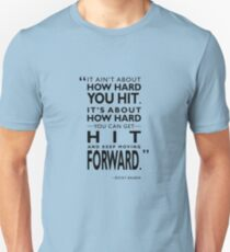 How Hard You Hit Unisex T-Shirt