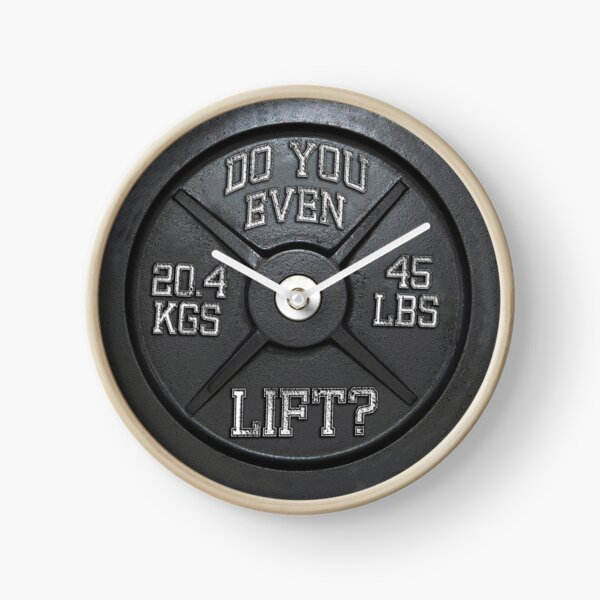 Do You Even Lift? - Barbell Club Clock