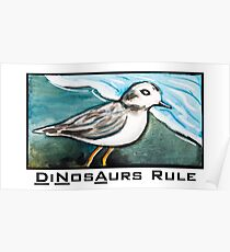 Dinosaurs Rule Poster