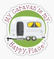 My Caravan is my Happy Place Sticker
