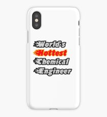 World's Hottest Chemical Engineer iPhone Case/Skin
