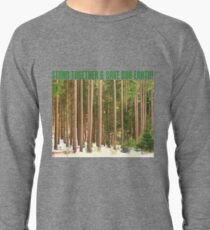 STAND TOGETHER & SAVE OUR EARTH! Lightweight Sweatshirt