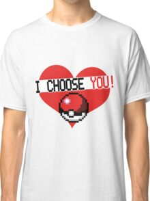 I choose  Classic T-Shirt