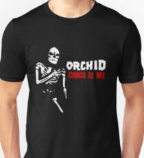Orchid- Chaos is me Unisex T-Shirt