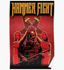Hammer Fight - Good Times in Dark Ages Poster