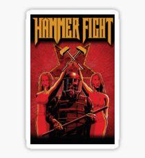 Hammer Fight - Good Times in Dark Ages Sticker