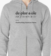 Deplorable Definition - Hardworking American Patriot Zipped Hoodie