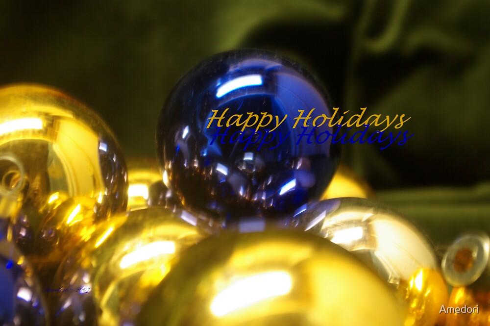 Happy Holidays  by Amedori