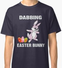Funny Easter Bunny Dabbing tshirt Classic T-Shirt