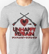 Unhappy Refrain Unisex T-Shirt