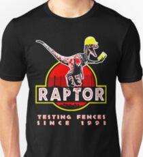 Raptor. Testing fences since 1993. Unisex T-Shirt
