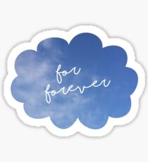 Dear Evan Hansen - For Forever sticker Sticker