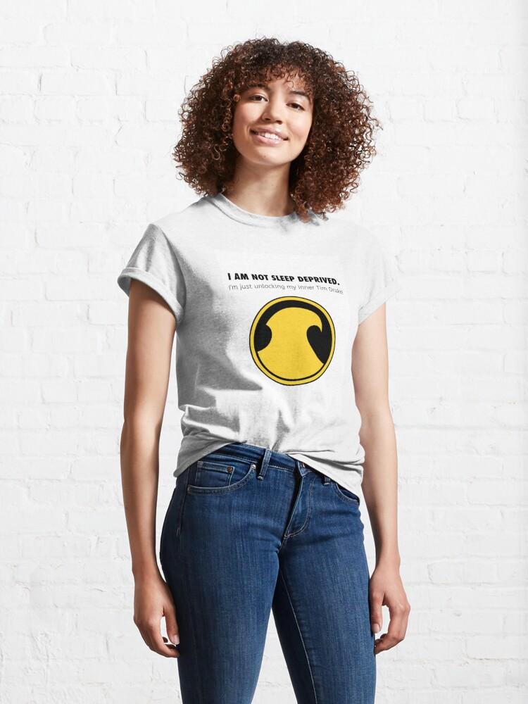 Alternate view of Tim Drake - Not sleep deprived  Classic T-Shirt