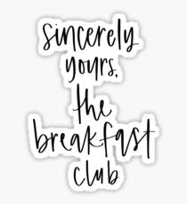 Image result for sincerely yours breakfast club