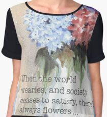 There's always flowers... Chiffon Top