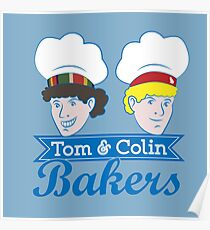 Tom & Colin Bakers Poster