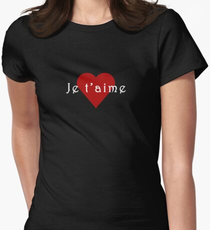Je t'aime - I love you! T-Shirt