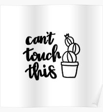 Can't Touch This (with Cactus) Poster