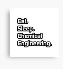 Eat. Sleep. Chemical Engineering. Canvas Print