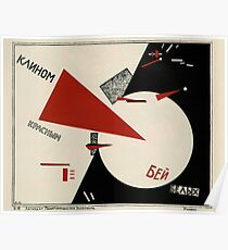 El Lissitzky - Beat the Whites with the Red Wedge! (1920) Poster
